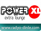 Power XL dinle